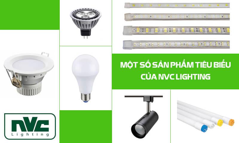 Một số sản phẩm đèn LED tiêu biểu của NVC Lighting
