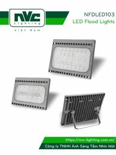 NFDLED103 IP65 20W 30W 50W 70W - Đèn pha LED ngoài trời thiết kế độc đáo, nhỏ gọn, dễ dàng gắn kết và sử dụng trong nhiều ứng dụng, góc chiếu 60° ánh sáng chiếu được xa và sâu, ít hao tổn ánh sáng, CRI > 80, PF > 0.9, tuổi thọ 30.000h