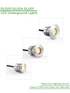 DL020 1W, DL024 3W, DL001 3W - Đèn LED âm đất thân inox 316 và aluminum, tản nhiệt bằng đồng và nhôm, điện áp 100V-240V, độ sáng 70lm & 120lm, góc chiếu 15/30/45/60 độ, Ra > 80, IP67